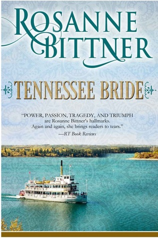 Tennessee Bride by Rosanne Bittner