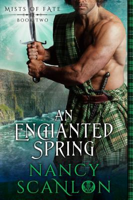 An Enchanted Spring by Nancy Scanlon
