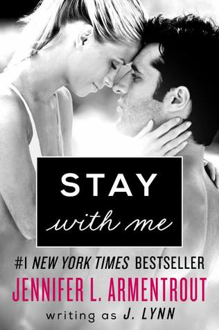 Stay with Me by J. Lynn