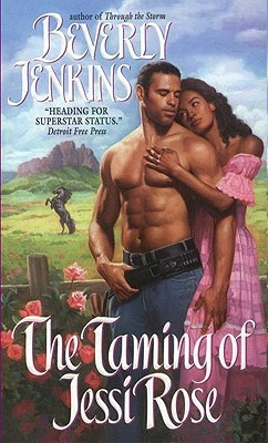 The Taming of Jessi Rose by Beverly Jenkins