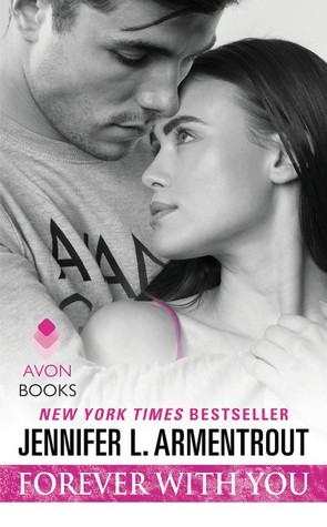 Forever with You by J. Lynn, Jennifer L. Armentrout