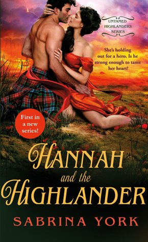 Hannah and the Highlander by Sabrina York