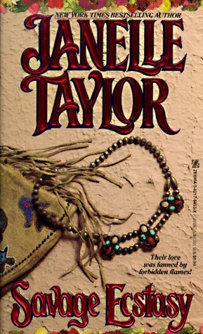 Savage Ecstasy by Janelle Taylor