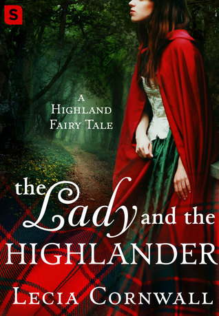 The Lady and the Highlander by Lecia Cornwall