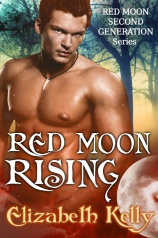 Red Moon Rising by Elizabeth Kelly