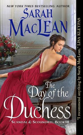The Day of the Duchess (Scandal & Scoundrel, #3) by Sarah MacLean
