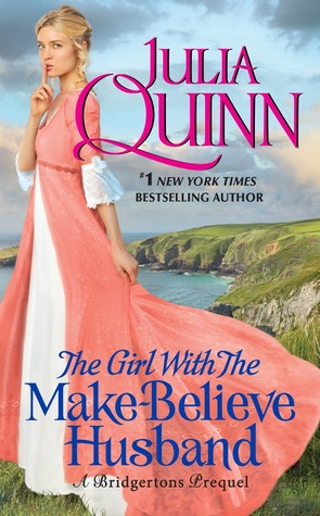 The Girl with the Make-Believe Husband by Julia Quinn