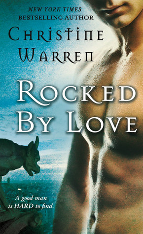 Rocked by Love by Christine Warren