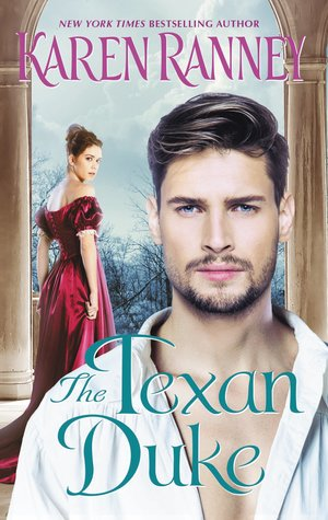 The Texan Duke by Karen Ranney