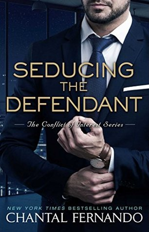 Seducing the Defendant by Chantal Fernando