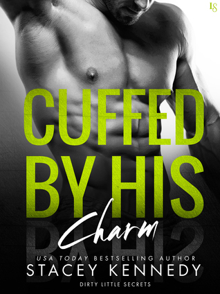 Cuffed by His Charm by Stacey Kennedy