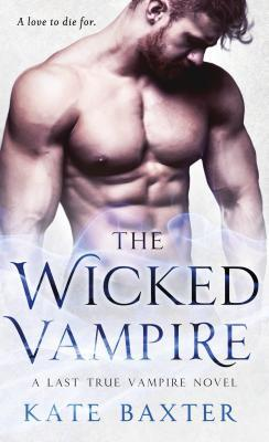 The Wicked Vampire by Kate Baxter