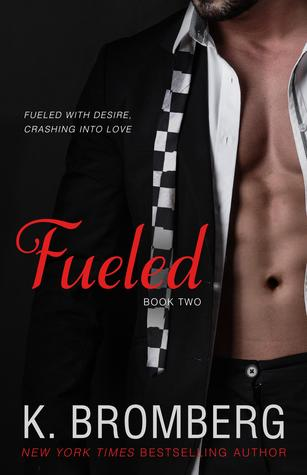 Fueled by K. Bromberg