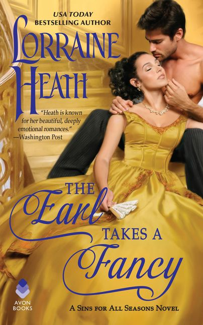 The Earl Takes a Fancy by Lorraine Heath