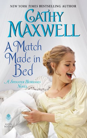 A Match Made in Bed by Cathy Maxwell