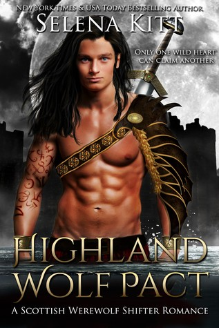 Highland Wolf Pact  by Selena Kitt