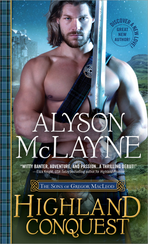 Highland Conquest  by Alyson McLayne