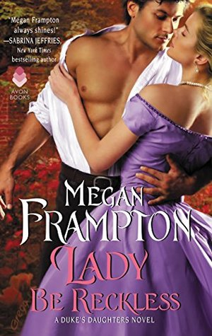 Lady Be Reckless  by Megan Frampton