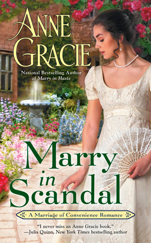 Marry in Scandal  by Anne Gracie
