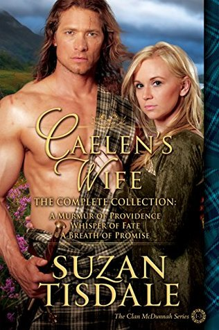 Caelen's Wife - The Complete Collection: The Complete Collection by Suzan Tisdale