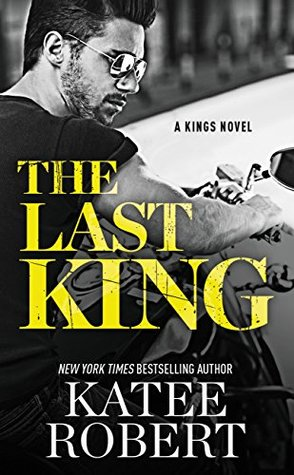 The Last King  by Katee Robert