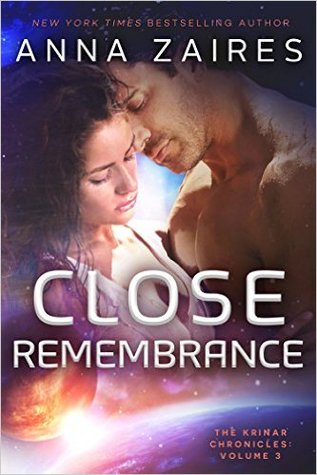Close Remembrance  by Anna Zaires