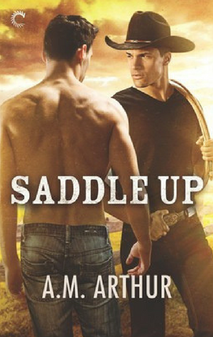 Saddle Up by A.M. Arthur