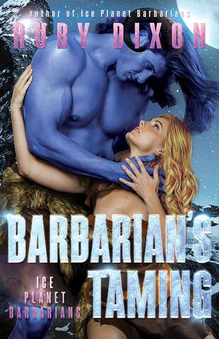Barbarian's Taming  by Ruby Dixon
