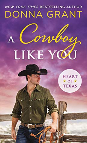 A Cowboy Like You by Donna Grant