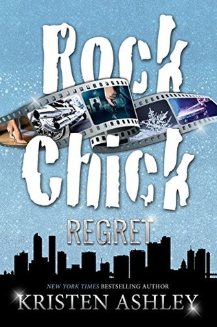 Rock Chick Regret by Kristen Ashley