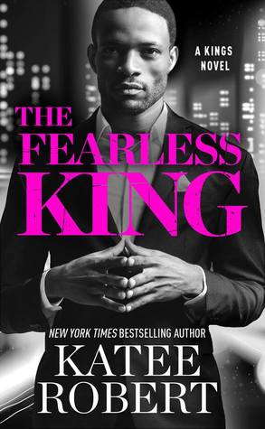 The Fearless King by Katee Robert