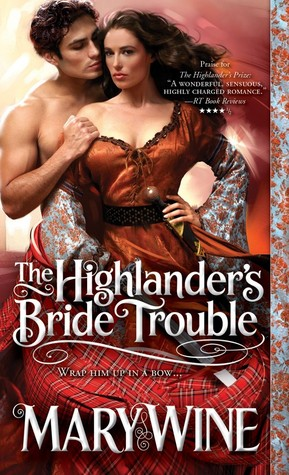 The Highlander's Bride Trouble  by Mary Wine