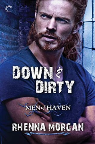 Down & Dirty by Rhenna Morgan
