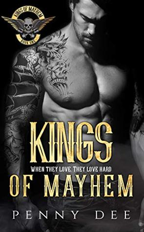 Kings of Mayhem by Penny Dee