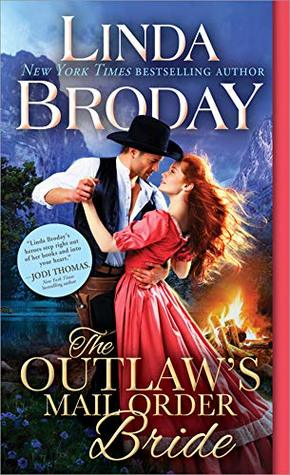 The Outlaw's Mail Order Bride  by Linda Broday