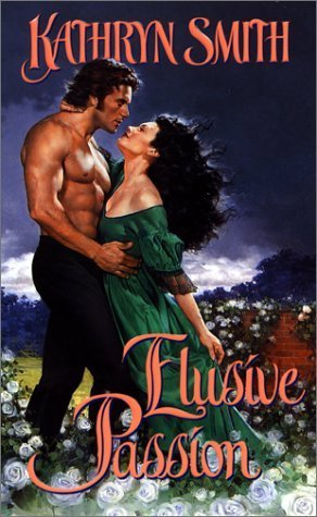 Elusive Passion by Kathryn Smith