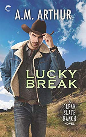 Lucky Break  by A.M. Arthur