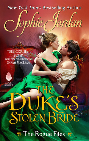 The Duke's Stolen Bride by Sophie Jordan