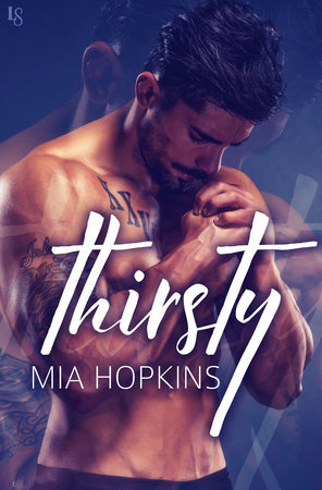 Thirsty by Mia Hopkins