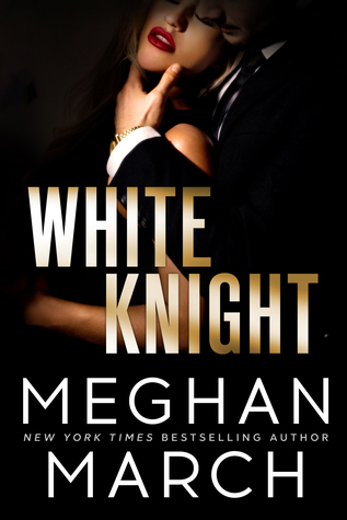 White Knight by Meghan March