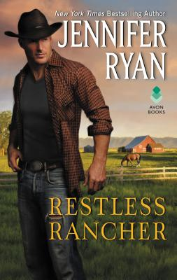 Restless Rancher by Jennifer Ryan