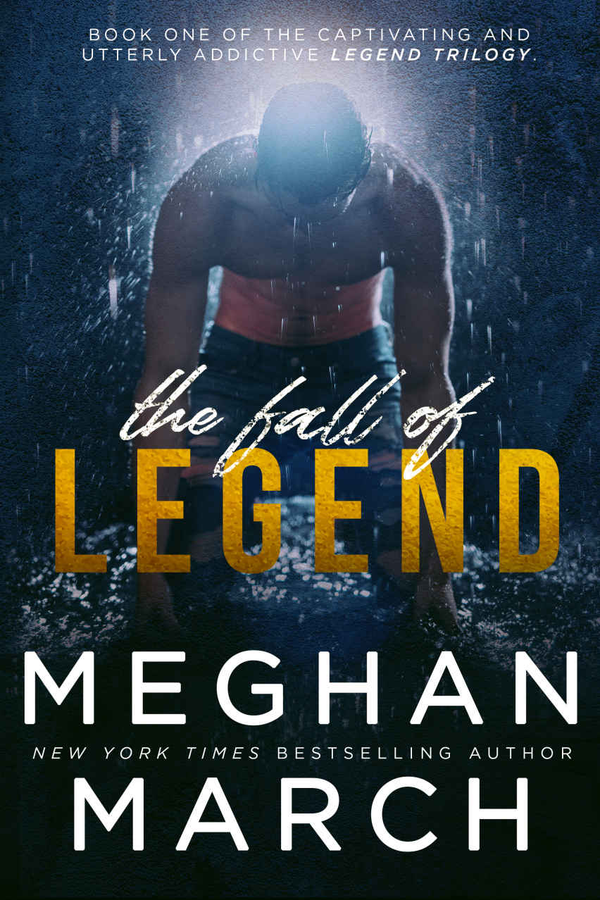 Fall Of Legend  by Meghan March