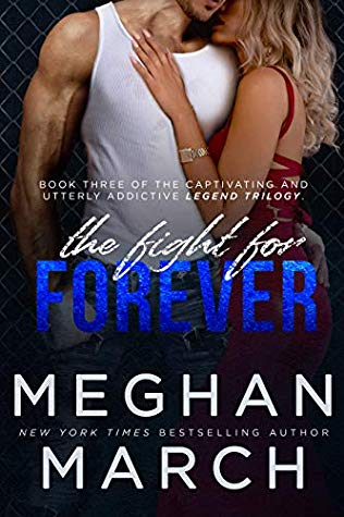 The Fight for Forever by Meghan March