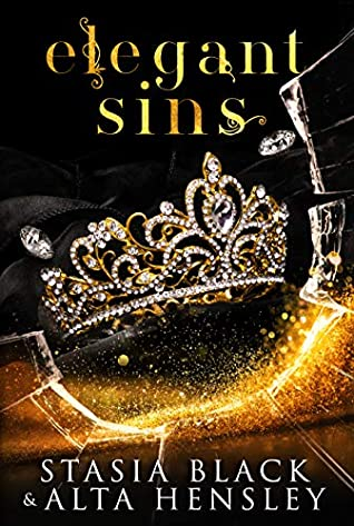 Elegant Sins by Stasia Black, Alta Hensley