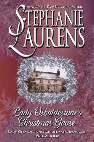 Lady Osbaldestone's Christmas Goose  by Stephanie Laurens
