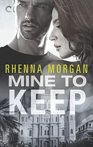 Mine to Keep by Rhenna Morgan