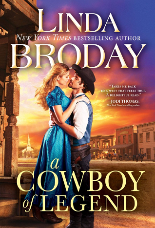 A Cowboy of Legend  by Linda Broday