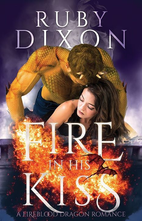 Fire in His Kiss by Ruby Dixon
