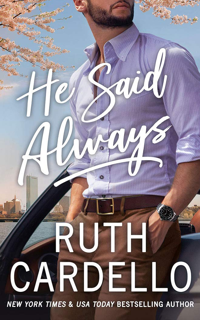 He Said Always by Ruth Cardello