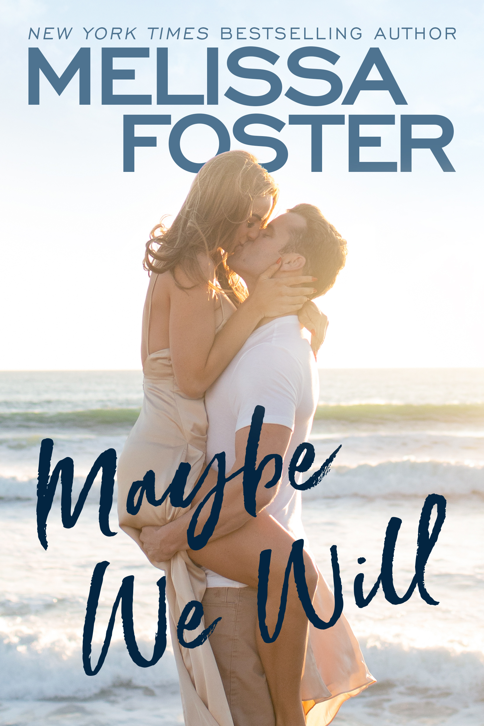 Maybe We Will  by Melissa Foster